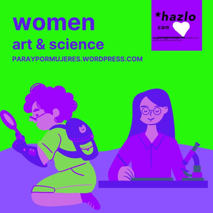 mujeres ciencia y arte