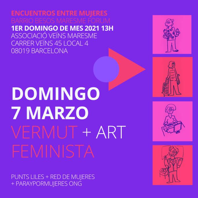 vermut feminista barrio maresme forum barcelona eventos culturales artisticos feministas 8m